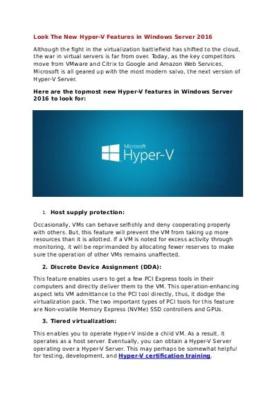 Microsoft is all geared up with the most modern salvo, the next version of Hyper-V Server because as the key competitors move from VMware and Citrix to Google and Amazon Web Services.