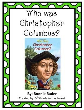 Who Was Christopher Columbus? Common Core Aligned Book Study
