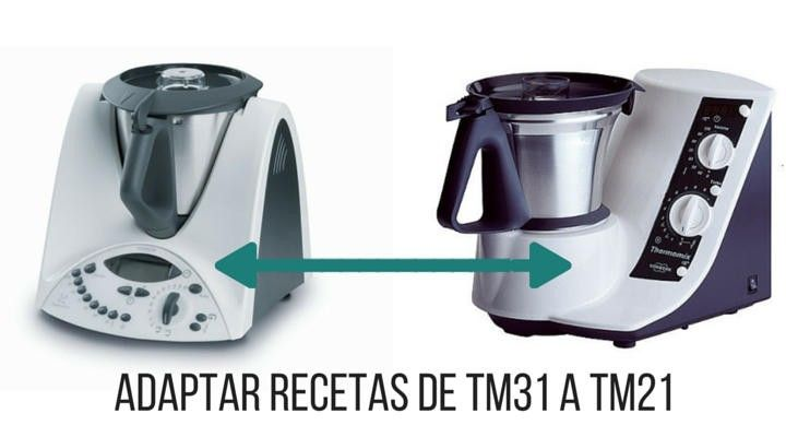 Tabla equivalencias para adaptar recetas de Thermomix TM31 a TM21