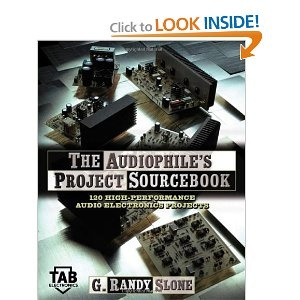 The Audiophile's Project Sourcebook: 80 High-Performance Audio Electronics Projects -- by G. Randy Slone. Click the picture to read more....