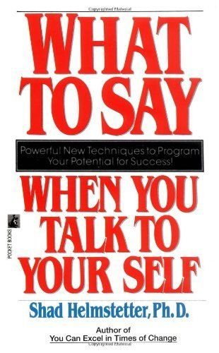 What to Say When you Talk To Yourself by Shad Helmstetter, http://www.amazon.com/dp/0671708821/ref=cm_sw_r_pi_dp_gAySpb1J5DJD8