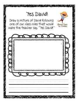 "Draw a picture of David that would make the teacher say ""Yes David!"" with space at the bottom to write a rule or sentence about the picture."