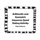 """Get your students excited about arithmetic and geometric sequences with this math version of speed dating. Students start in two concentric circles facing one another. They """"date"""" by identifying each others sequence as arithmetic or geometric and then identifying the d or r value. There are 30 cards in total. Your students will have a blast with Arithmetic and Geometric Sequences Speed Dating.    Enjoy!  Kelly Zunkiewicz  The Math Lab"""