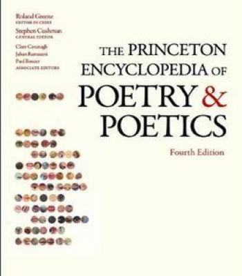 The Princeton Encyclopedia Of Poetry And Poetics PDF