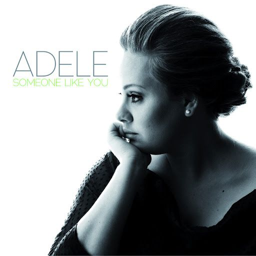 "Someone Like You (Adele): ""Never mind, I'll find someone like you. I wish nothing but the best for you too. Don't forget me, I beg. I remember you said, ""Sometimes it lasts in love but sometimes it hurts instead""..."""