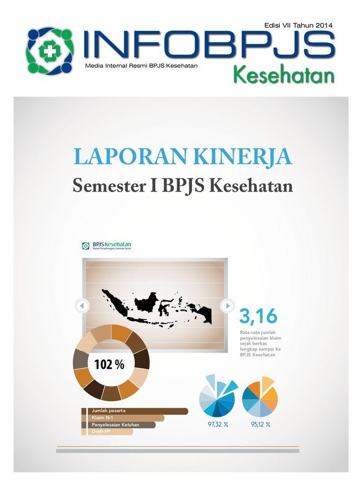 Majalah Info BPJS Kesehatan, Edisi 7, Tahun 2014. by BPJS Kesehatan RI via slideshare