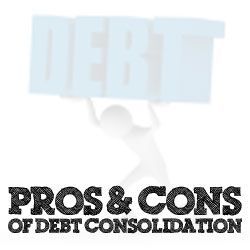 The Pros And Cons Of Debt Consolidation  There are several different ways to consolidate your debt. Let's take a closer look at how it works and at the pros and cons of debt consolidation.