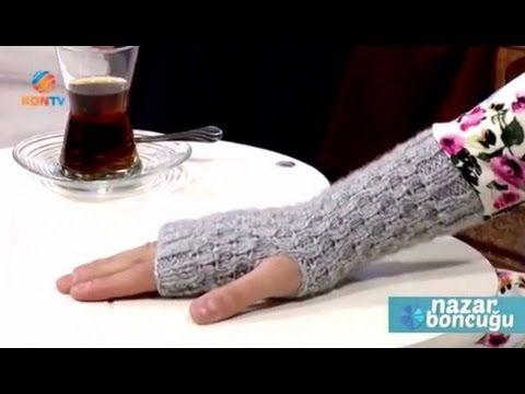 Kesik Uçlu Parmaksız Eldiven Yapımı - Mihriban Köse - YouTube