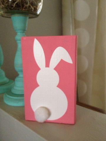 Easter Wood Block.  Craft paint, a bunny outline, and a giant pom pom!  I made this for Hubby's Grammie to decorate her apartment!