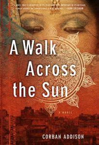 A Walk Across the Sun - by Corban Addison.  A must read!