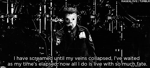 Slipknot Quotes | slipknot lyrics on Tumblr