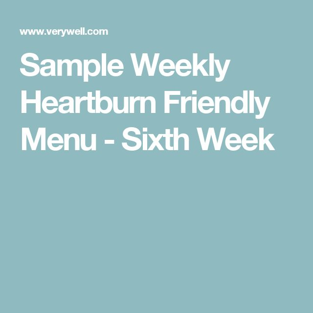 Sample Weekly Heartburn Friendly Menu - Sixth Week