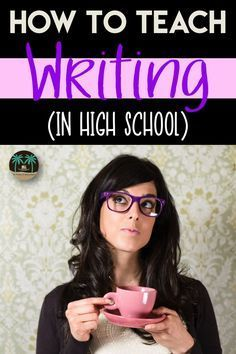 Are you looking for ways to teach writing in high school? Build a strong foundation and pair reading with writing. Learn more and get some specific ideas here.