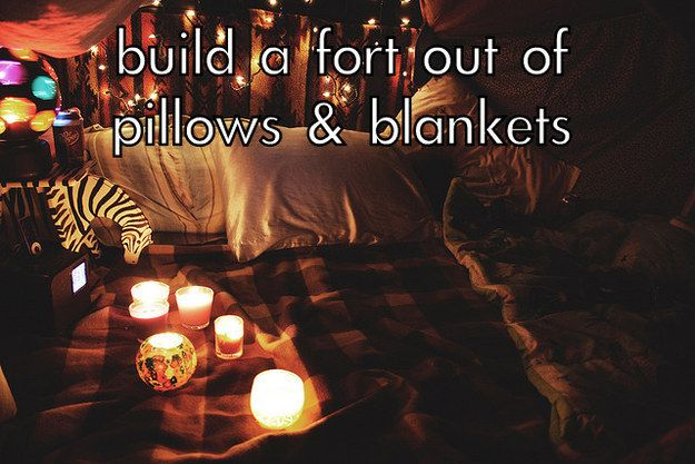 Build a pillow fort. | The Couples Bucket List You'll Actually Want To Do