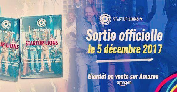 On y est ! Startup Lions le livre sera disponible à partir du 5 décembre !