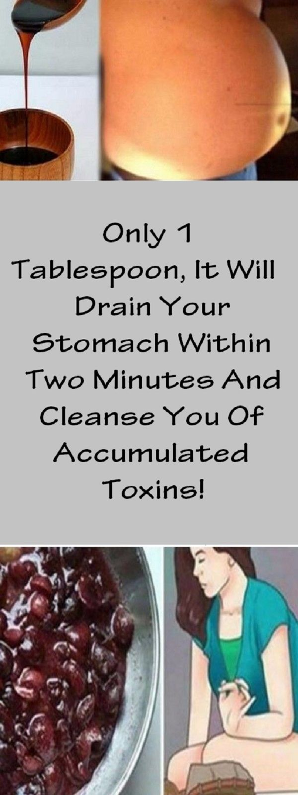 Only 1 Tablespoon, It Will Drain Your Stomach Within Two Minutes And Cleanse You Of Accumulated Toxins!