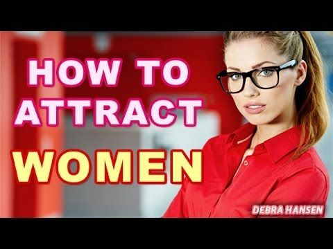 How to attract a girl for dating