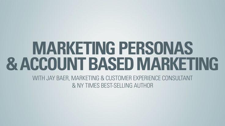 Marketing Personas and Account Based Marketing