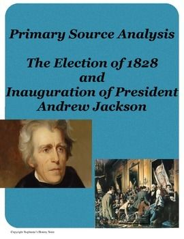 Andrew Jackson S Inauguration Primary Source Analysis