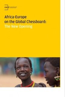 Africa-Europe on the global chessboard : the new opening / [authors: Dominik Kopiński, Andrzej Polus, Wojciech Tycholiz]. -- Warsaw :  Central and Eastern Europe Development Institute (CEED Institute),  2013.
