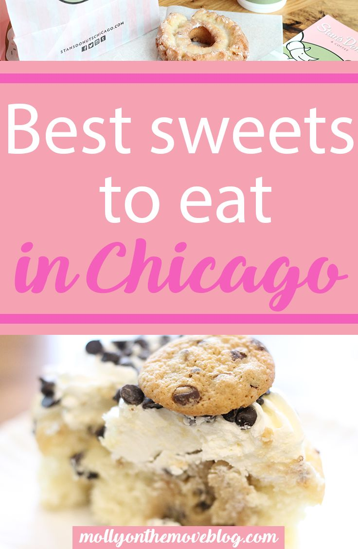 best desserts in chicago | sweets in chicago to eat | where to find best sweets in chicago