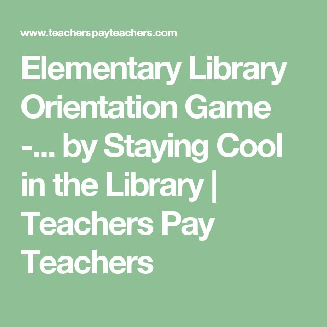 Elementary Library Orientation Game -... by Staying Cool in the Library | Teachers Pay Teachers