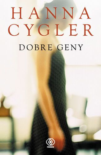 Dobre geny -   Cygler Hanna , tylko w empik.com: 26,99 zł. Przeczytaj recenzję…