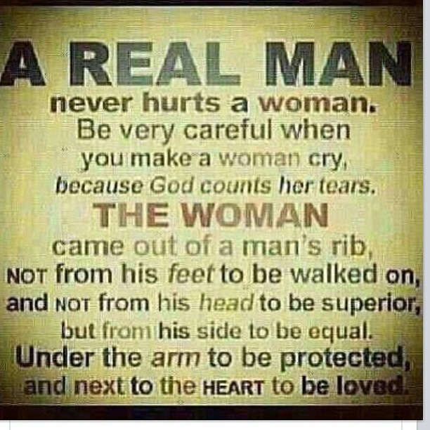 Real Men Quotes: Treat Her Right