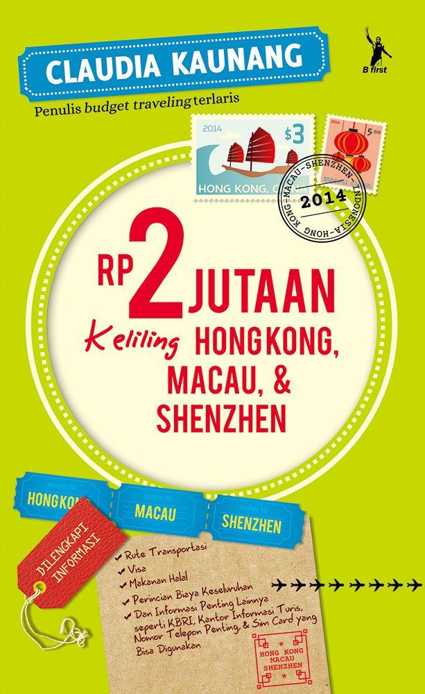 """Coming Soon from Claudia Kaunang """"Rp 2 jutaan Keliling Hongkong, Macau, & Shenzhen"""""""