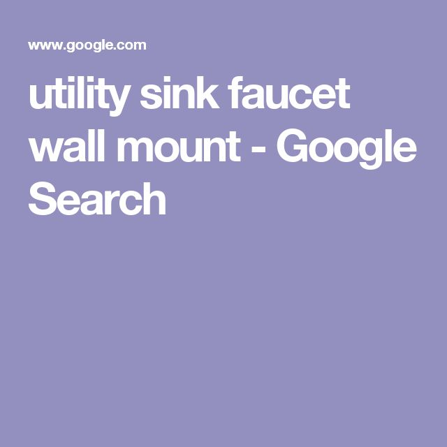 utility sink faucet wall mount - Google Search