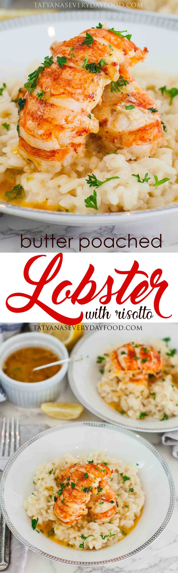 Butter Poached Lobster with Simple Risotto - Tatyanas Everyday Food