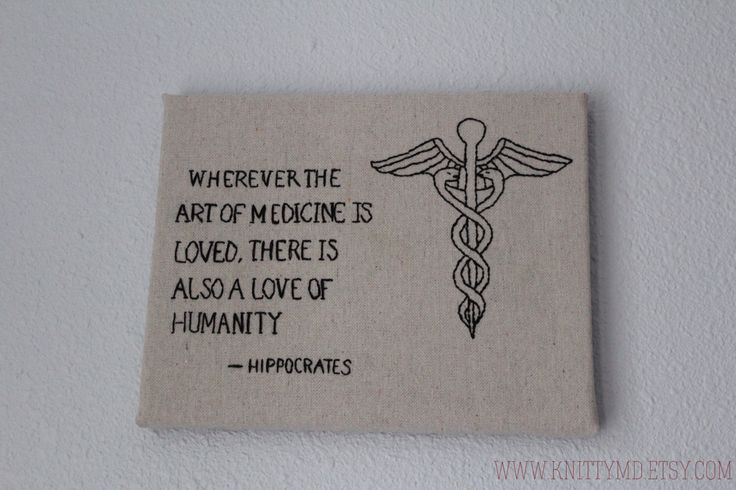 Embroidered Hippocrates Quote: Art of Medicine by knittyMD on Etsy https://www.etsy.com/listing/159381944/embroidered-hippocrates-quote-art-of