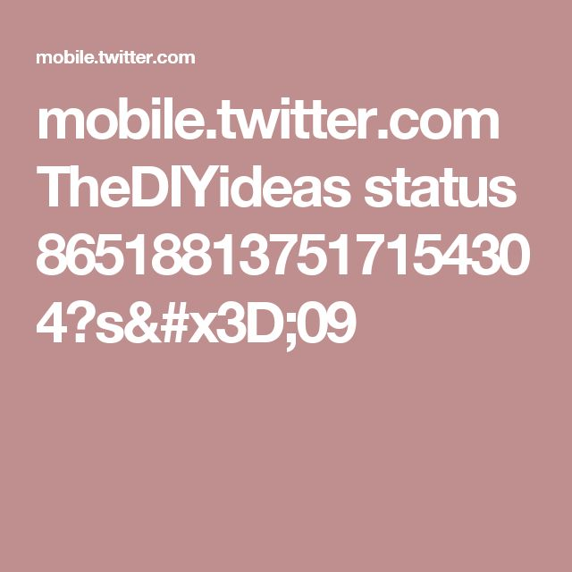 mobile.twitter.com TheDIYideas status 865188137517154304?s=09