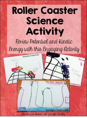 Roller Coaster Fun: Potential and Kinetic Energy Review - Teaching to Inspire with Jennifer Findley