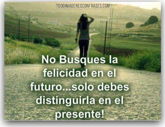 Frases De Felicidad: Imagenes Con Frases De Felicidad