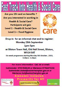 Interested in a possible job in Health and Social Care Drop in for informal chat on 28 Sept @ Bilston Town Hall between 1-3pm. We are starting a Fast Track programme to help you in getting into that Health & Social Care job from the 5 October. For more information contact Sukhminder on 07557848149 or email Maz on Marianne.Kull@wolverhampton.gov.uk