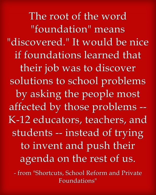 """From The Archives: """"Shortcuts, School Reform and Private Foundations"""""""