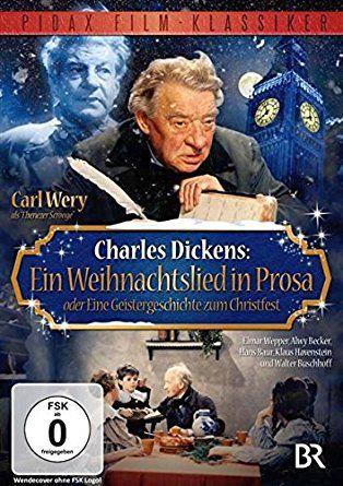 Charles Dickens: Ein Weihnachtslied in Prosa oder Eine Geistergeschichte zum Christfest / Bezaubernde Romanverfilmung mit Carl Wery als Mr. Scrooge (Pidax Film-Klassiker)