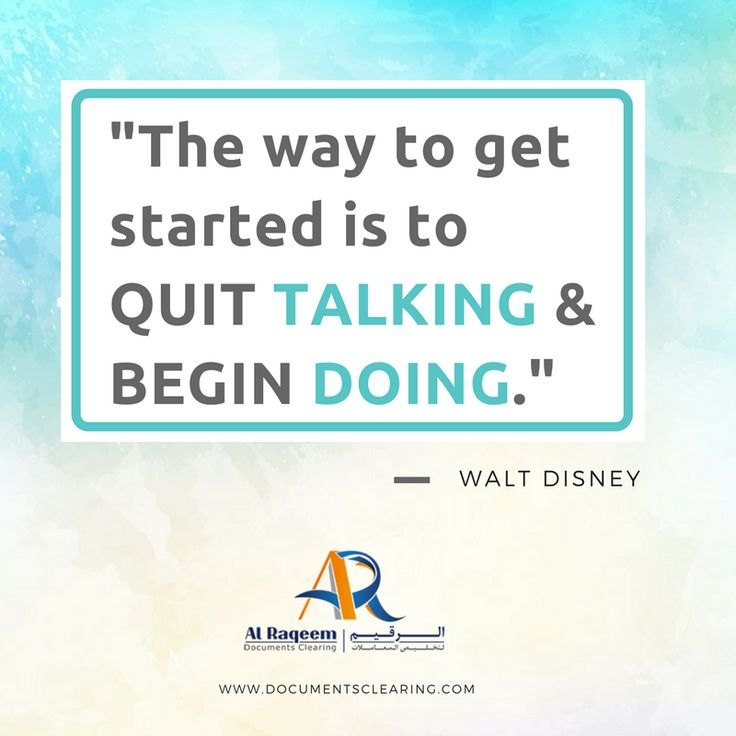 """#Quotes to Inspire Success in Your Business:  """"The way to get started is to quit talking and begin doing.""""  -Walt Disney  #business #setup #startup #new #dubai #uae #inspirational #quotes #visa #attestation www.documentsclearing.com"""