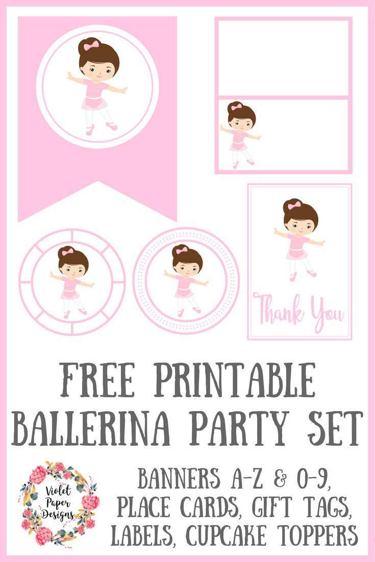Free printable ballerina party set perfect for a girls birthday party or baby shower includes banners place cards gift tags labels