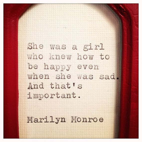 She was a girl who knew how to be happy... quote by