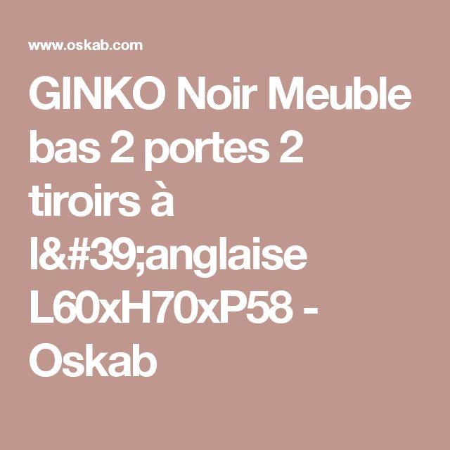 GINKO Noir Meuble bas 2 portes 2 tiroirs à l'anglaise L60xH70xP58 - Oskab
