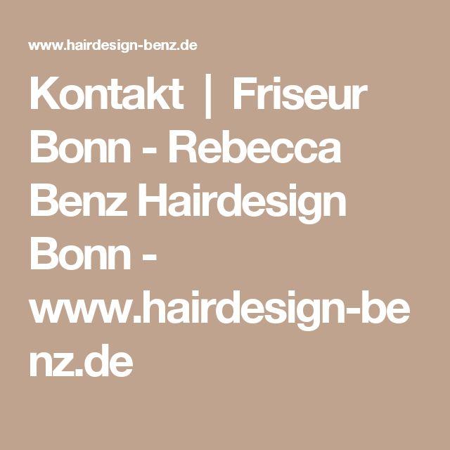 Kontakt|Friseur Bonn - Rebecca Benz Hairdesign Bonn - www.hairdesign-benz.de