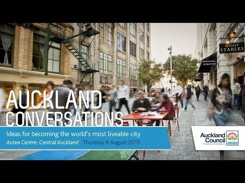 Auckland Conversations | Ideas for becoming the world's most liveable city