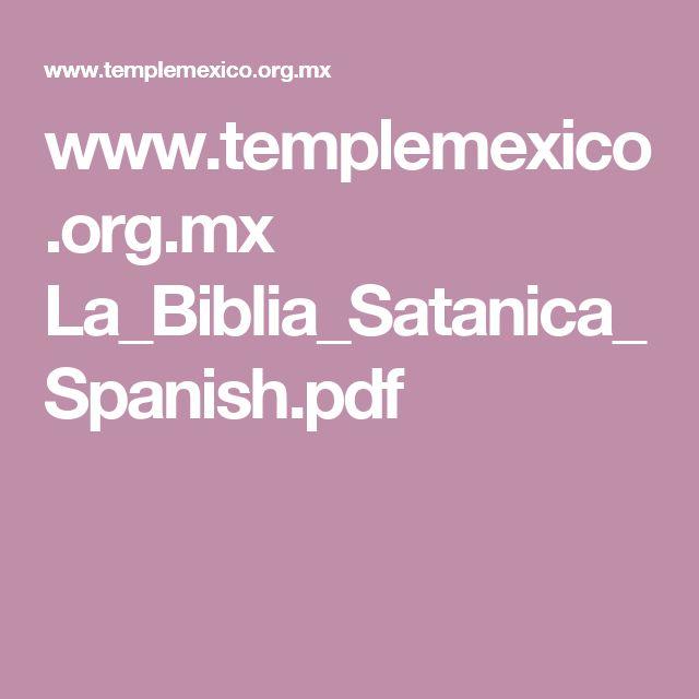 www.templemexico.org.mx La_Biblia_Satanica_Spanish.pdf
