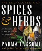 The Encyclopedia of Spices and Herbs - Padma Lakshmi - Hardcover : The Encyclopedia of Spices and Herbs | Hardcover