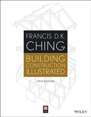 Pdf Download Building Construction Illustrated By Francis D K