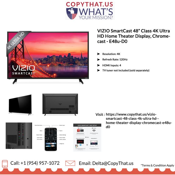 """Copythat.us offer VIZIO SmartCast 48"""" Class 4K Ultra HD Home Theater Display, Chromecast Features: 1)Resolution: 4K 2)Refresh Rate: 120Hz  3)HDMI Inputs: 4 4)TV tuner not included (sold separately) For more Information, call us @ (954) 957-1072 https://www.copythat.us/vizio-smartcast-48-class-4k-ultra-hd-home-theater-display-chromecast-e48u-d0"""