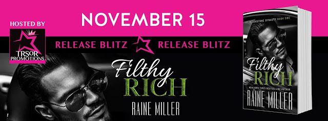 Ramblings From SEKS: ***RELEASE BLITZ*** Filthy Rich by Raine Miller