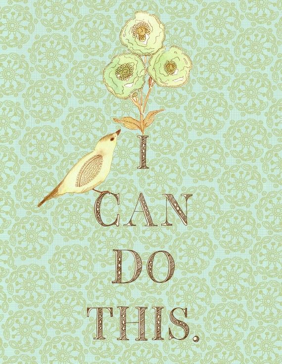 Print - I can do this: Daily Reminder, Remember This, Inspiration, Pep Talk, Quote, Travel Tips, Motivation, Yes I Can, Digital Illustrations